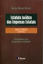 Livro - Estatuto jurídico das empresas estatais lei nº 13.303/16 comentada -