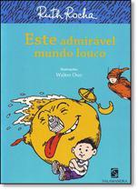Livro - Este Admirável Mundo Louco - Salamandra