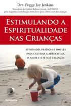 Livro - Estimulando a Espiritualidade nas Crianças -