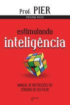 Livro - Estimulando inteligência - Manual de instruções do cérebro de seu filho