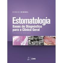 Livro - Estomatologia - Bases do Diagnóstico para o Clínico Geral -