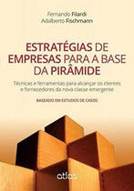 Livro - Estratégias De Empresas Para A Base Da Pirâmide -