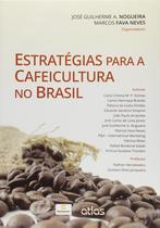 Livro - Estratégias Para A Cafeicultura No Brasil -