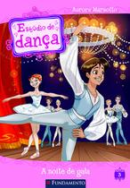 Livro - Estúdio De Dança - A Noite De Gala -