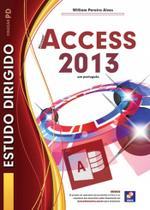 Livro - Estudo dirigido: Microsoft Access 2013 em português -