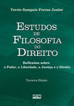 Livro - Estudos de filosofia do direito - reflexões sobre o poder, a liberdade, a justiça e o direito