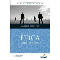 Livro - Ética Profissional - Série Profissional - Cengage -