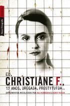 Livro - Eu, Christiane F., 13 anos, drogada, prostituída... (edição de bolso) -