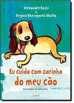 Livro - Eu cuido com carinho do meu cão -