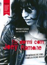 Livro - Eu dormi com Joey Ramone - Memórias de uma família punk rock