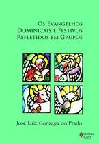 Livro - Evangelhos dominicais e festivos refletidos em grupos -