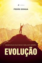 Livro - Evolução: Desenvolva sua nova e melhor versão - Viseu