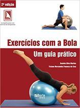 Livro Exercícios com Bola Um Guia Prático Martins/Marcondes - Phorte -