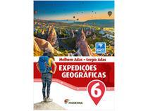 Livro Expedições Geográficas 6º Ano - Melhem Adas e Sérgio Adas
