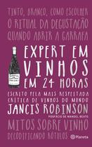 Livro - Expert em vinhos em 24 Horas – Nova edição -