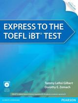 Livro - Express To The Toefl Ibt® Test with CD-Rom