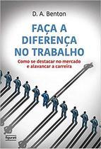 Livro - Faça a diferença no trabalho -