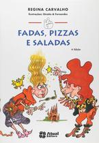 Livro - Fadas, pizzas e saladas -