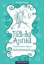 Livro - Fadinha Aninha 02 - Trapalhada Magica - 2ª Edição -