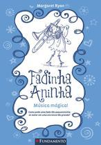 Livro - Fadinha Aninha 06 - Musica Magica - 2ª Edição -
