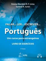 Livro - Falar... Ler... Escrever... Português - Um curso para estrangeiros - Livro de Exercícios -
