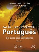 Livro - Falar...Ler...Escrever...Português - Um Curso para Estrangeiros -