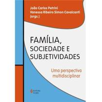 Livro - Família, sociedade e subjetividades -