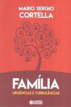 Livro - Familia: Urgencias E Turbulencias - Cor - cortez editora