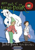 Livro - Famílias Malucas - Meu Avô É Um Urso-Polar -