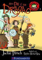 Livro - Famílias Malucas - Meu Pai É Um Dragão -