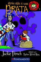 Livro - Famílias Malucas - Minha Mãe É Uma Pirata -