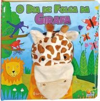 Livro - Fantoche da bicharada: o dia de folga da girafa -