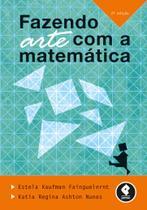 Livro - Fazendo Arte com a Matemática -
