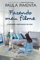 Livro - Fazendo meu filme 3 - O roteiro inesperado de Fani -