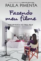 Livro - Fazendo meu filme 4 - Fani em busca do final feliz -