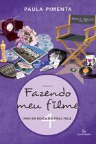 Livro - Fazendo meu filme 4 - Fani em busca do final feliz