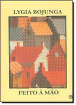 Livro - Feito A Mao - 4ª Ed - Clb - casa lygia bojunga