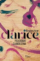 Livro - Felicidade Clandestina ( EDIÇÃO COMEMORATIVA ) -