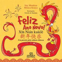 Livro - Feliz ano novo - Um passeio pela cultura chinesa