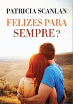 Livro - Felizes para sempre? -