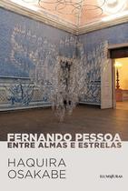 Livro - Fernando Pessoa entre almas e estrelas -