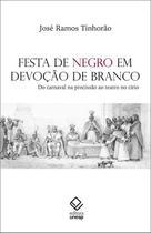 Livro - Festa de negro em devoção de branco -