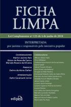 Livro - Ficha limpa: Interpretada por juristas e responsáveis pela iniciativa popular -