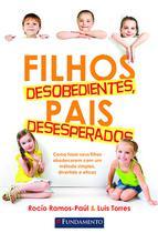 Livro - Filhos Desobedientes, Pais Desesperados -