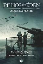 Livro - Filhos do Éden: Anjos da morte (Vol. 2) -
