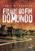 Livro - Filhos do fim do mundo -