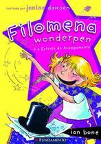 Livro - Filomena - Filomena Wonderpen É A Estrela Do Acampamento -