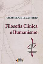 Livro - Filosofia clínica e humanismo -