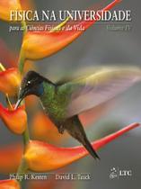 Livro - Física na Universidade para as Ciências Físicas e da Vida - Vol. 4 -