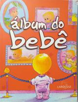 Livro Físico Álbum do Bebê Editora Larousse Le Livre de Bebé -